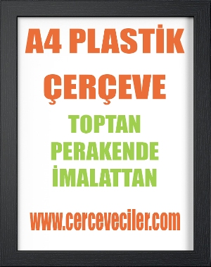 A4 Plastik Çerçeve